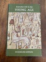 Everyday Life in the Viking Age - Jacqueline Simpson - HB - 1969 - (Ex Library)