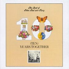 The Best Of Peter, Paul & Mary: Ten Years Together CD