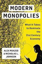 Moazed, Alex-Modern Monopolies  BOOK NEW!!!