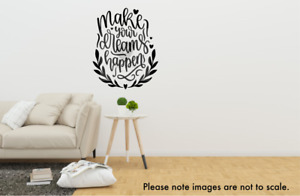 Make Your Dreams Happen Quote Vinyl Sticker Wall Decal