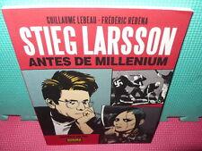 STIEG LARSSON - ANTES DE MILLENIUM -