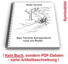 Rodel selbst bauen - Rodelschlitten Sommerrodel Rodelbahn Technik Patente