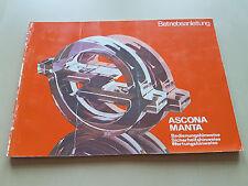 Betriebsanleitung OPEL Ascona/ Manta (Bedienung, Sicherheit, Wartung)
