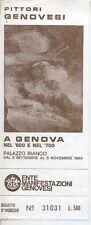 BIGLIETTO DI INGRESSO PALAZZO BIANCO GENOVA MOSTRA PITTORI GENOVESI 1969