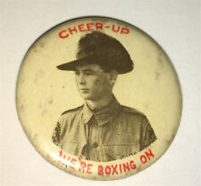 "Rare Antique Australian ""Cheer Up"" We're Boxing On! Military Pinback Button! Wwi"
