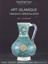 CATALOGUE VENTE ART ISLAMIQUE ISLAMIC ISLAM TABLEAU ORIENTALISTE ORIENTALISME 1