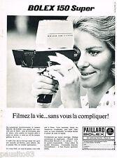 PUBLICITE ADVERTISING 065  1967   PAILLARD BOLEX  caméra 150 SUPER