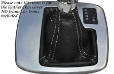 WHITE STITCH AUTO AUTOMATIC LEATHER GEAR GAITER FITS FORD MONDEO MK4 IV 07-14