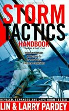 Storm Tactics Handbook: Modern Methods of Heaving-To for Survival in Extreme ...