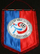 FOOTBALL FANION PENNANT WIMPEL GAGLIARDETTO LIGUE DE PARIS ILE DE FRANCE