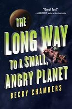 Wayfarers Ser.: The Long Way to a Small, Angry Planet by Becky Chambers...
