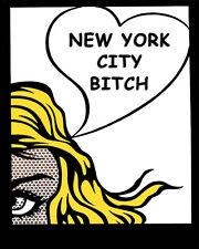 New York City Bitch Pop Art Canvas 16 x 20    #2587