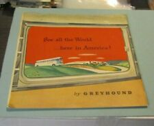 1950 Greyhound Bus Lines See All The World Here In America Color Travel Guide