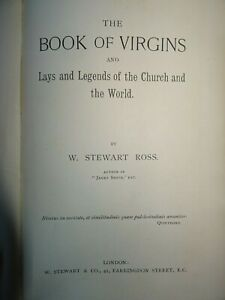 1920 THE BOOK OF VIRGINS & LAYS & LEGENDS OF THE CHURCH & THE WORLD BY ROSS ^