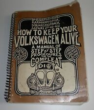 HOW TO KEEP YOUR VOLKSWAGEN ALIVE VW MANUAL 1984 BY JOHN MUIR