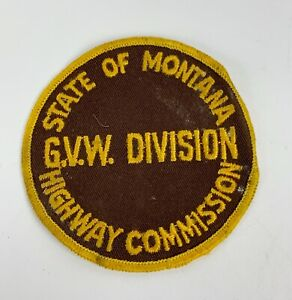 Vintage State of Montana G.V.W. Highway commission patch