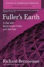 Fuller's Earth: A Day with Buckminster Fuller and the Kids.