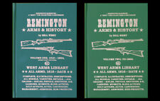 REMINGTON ARMS & HISTORY SET  VOLUME 1 AND VOLUME 2 by BILL WEST