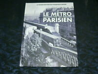 TRAMWAY / LE METRO PARISIEN 1900 A 1945 / HISTOIRE / MATERIEL / METIERS / ATLAS