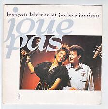 """François FELDMAN & Joniece JAMISON Disque 45T 7"""" SP JOUE PAS - BIG BANG 874306 M"""