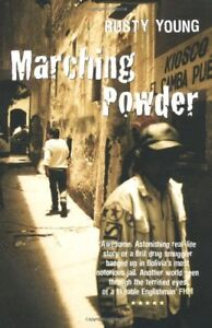 Marching Powder,Rusty Young