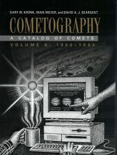 Cometography: Volume 6, 1983-1993: A Catalog of Comets Kronk 9780521872164
