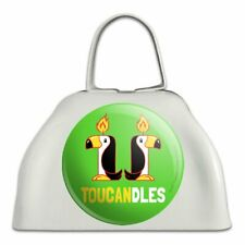 Toucandles Toucan Two Candles Funny Humor White Cowbell Cow Bell Instrument