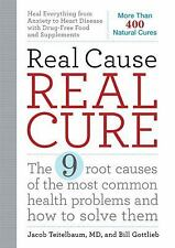 Real Cause, Real Cure: The 9 root causes of the most common health pro-ExLibrary