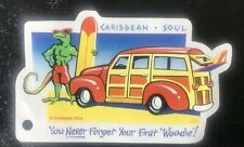 Jimmy Buffett Caribbean Soul You Never Forget Your First Woodie!Key West Sticker
