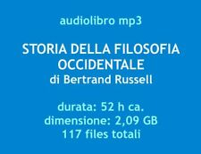 Audiolibro mp3 STORIA DELLA FILOSOFIA OCCIDENTALE Bertrand Russell - 52 h ca.