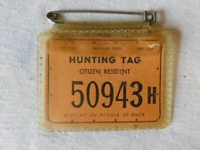 Vintage 1964 New York State 1965 HUNTING TAG Citizen Resident