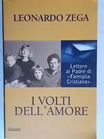 I volti dell'amore Lettere al padre di Famiglia CristianaZega leonardoGarzanti