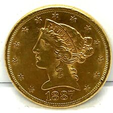 1887-S  $5. Liberty Head Gold Half Eagle Uncirculated Bright US Coin !