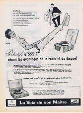 PUBLICITE ADVERTISING 084 1956 LA VOIX DE SON MAITRE électrophone portatif 555 C