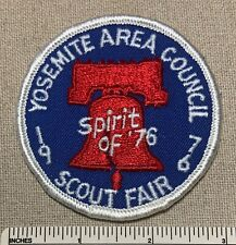 Vintage 1976 Yosemite Area Council Boy Scout Fair Patch Spirt of 76 Liberty Bell
