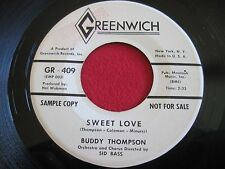 45 - BUDDY THOMPSON - SWEET LOVE / WHEN MY SHIP COMES - GREEWICH 409 PROMO