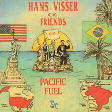 HANS VISSER & FRIENDS ‎– PACIFIC FUEL (1994 JAZZ/CLASSICAL CD)
