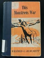 This Monstrous War Burchett, Wilfred G. Burchett 1953 1st Edition Joseph Waters