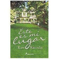 Este Es Mi Lugar  (ExLib) by Kate Racculia