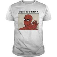 Spiderman Dont Be A Bitch T-Shirt Cotton Size M-3XL US Men's Clothing Trend