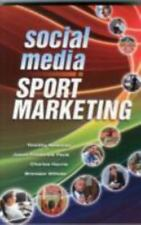 Social Media in Sport Marketing by Timothy Newman (2013, Paperback)