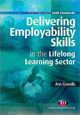 Delivering Employability Skills in the Lifelong Learning Sector (Further Educati
