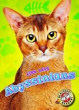 Abyssinians (Blastoff Readers, Level 2: Cool Cats)-ExLibrary