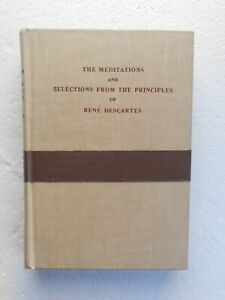 The Meditations and Selections From the Principles of Rene Descartes (HB 1950)