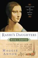 RASHI'S DAUGHTERS Book I Joheved by Maggie Anton FREE SHIPPING paperback novel