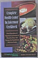 Complete Health Center by Juiceman Cookbook #6ck