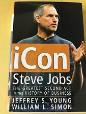 iCon: Steve Jobs - THE GREATEST SECOND ACT in the HISTORY OF BUSINESS. Hardbound