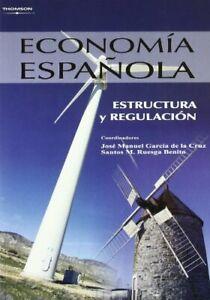Economía española. Estructura y regulación