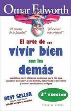 El arte de. . . vivir bien con los demas (Spanish Edition)