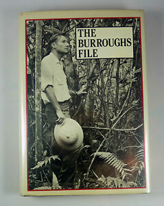 The Burroughs File by William Burroughs First Edition Hard Cover 1984